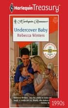 Undercover Baby ebook by Rebecca Winters