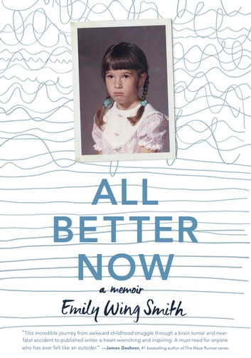 All Better Now eBook by Emily Wing Smith