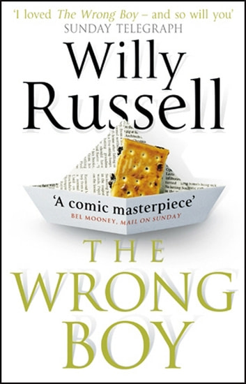 The Wrong Boy eBook by Willy Russell