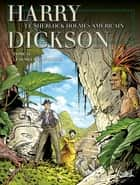Harry Dickson T11 - Le Semeur d'angoisse ebook by Richard D. Nolane, Olivier Roman