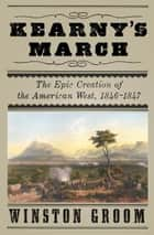 Kearny's March ebook by Winston Groom