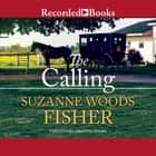 The Calling audiobook by Suzanne Woods Fisher