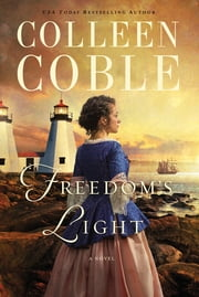 Freedom's Light ebook by Colleen Coble