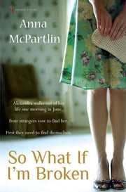 So What If I'm Broken ebook by Anna McPartlin