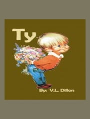 Ty ebook by V. L. Dillon