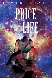 Price of Life ebook by David Crane