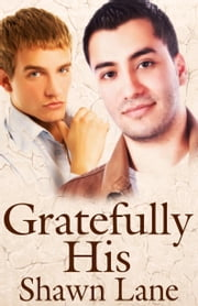 Gratefully His ebook by Shawn Lane