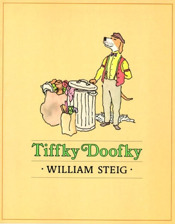 Tiffky Doofky - A Picture Book ebook by William Steig