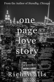 One Page Love Story: A Year In Love ebook by Rich Walls