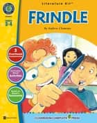 Frindle - Literature Kit Gr. 3-4: A State Standards-Aligned Literature Kit™ ebook by Staci Marck