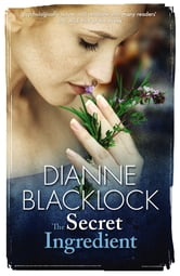 The Secret Ingredient ebook by Dianne Blacklock