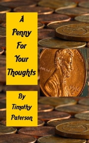 A Penny for Your Thoughts ebook by Timothy Paterson