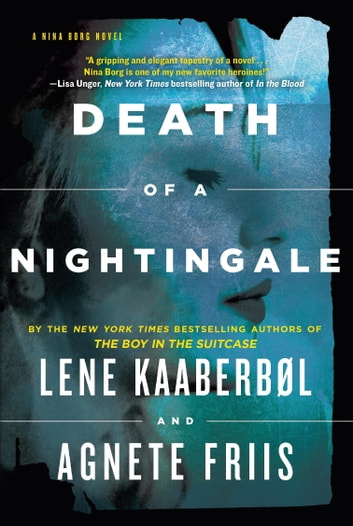Death of a Nightingale (Nina Borg #3) eBook by Lene Kaaberbol,Agnete Friis