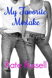 My Favorite Mistake ebook by Kate Russell