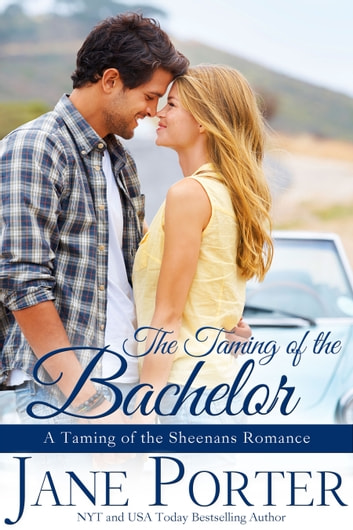 The Taming of the Bachelor ebook by Jane Porter