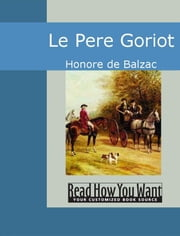 Le Pere Goriot ebook by Honore de Balzac