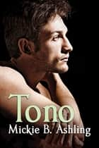 Tono ebook by Mickie B. Ashling