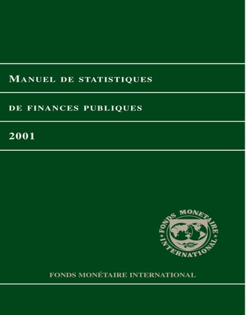 Government Finance Statistics Manual 2001 (EPub) ebook by International Monetary Fund