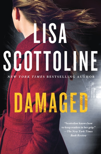 Damaged - A Rosato & DiNunzio Novel ebook by Lisa Scottoline