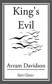 King's Evil ebook by Avram Davidson