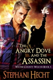 The Angry Dove and the Assassin - Book 5 ebook by Stephani Hecht