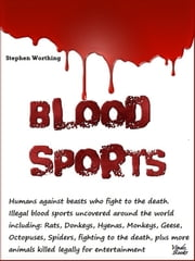 Blood Sports ebook by Stephen Worthing