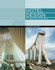 Hotel Design, Planning and Development 電子書籍 by Richard H. Penner, Lawrence Adams, Walter Rutes