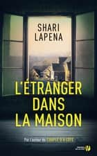 L'Etranger dans la maison ebook by