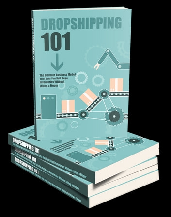 Dropshipping 101 ebook by Anonymous