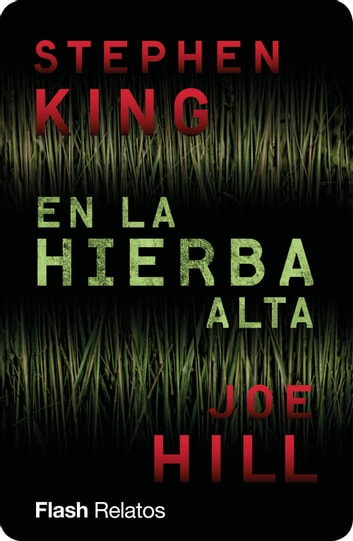 En la hierba alta (Flash) ebook by Stephen King,Joe Hill