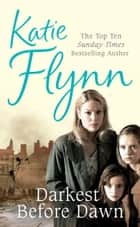 Darkest Before Dawn - A Liverpool Family Saga ebook by Katie Flynn