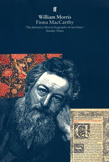 William Morris: A Life for Our Time ebook by Fiona MacCarthy