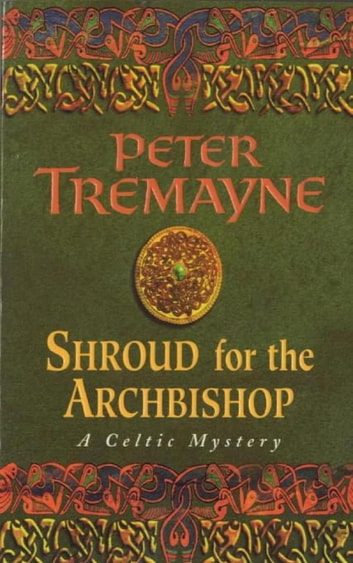 Shroud for the Archbishop ebook by Peter Tremayne