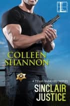 Sinclair Justice ebook by Colleen Shannon