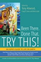 Been There. Done That. Try This! - An Aspie's Guide to Life on Earth eBook by Debbie Denenburg, Paul Isaacs, Henny Kupferstein,...