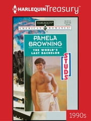 The World's Last Bachelor ebook by Pamela Browning