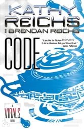 Code - A Virals Novel ebook by Kathy Reichs