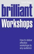 Brilliant Workshops ePub eBook ebook by Cyrus Cooper