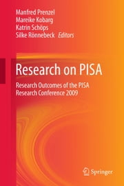 Research on PISA - Research Outcomes of the PISA Research Conference 2009 ebook by Manfred Prenzel,Mareike Kobarg,Katrin Schöps,Silke Rönnebeck