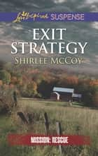 Exit Strategy ebook by Shirlee McCoy