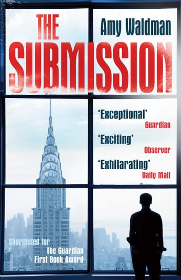 The Submission ebook by Amy Waldman