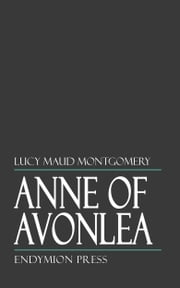 Anne of Avonlea ebook by Lucy Maud Montgomery