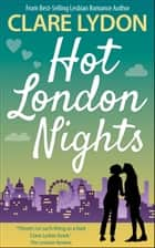 Hot London Nights ebook by Clare Lydon