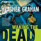 Waking the Dead audiobook by Heather Graham
