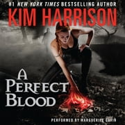 A Perfect Blood audiobook by Kim Harrison
