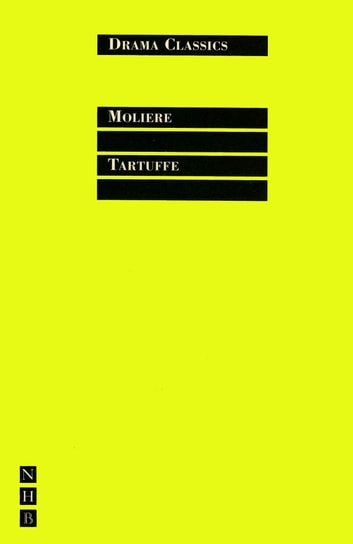 Tartuffe - Full Text and Introduction (NHB Drama Classics) ebook by Molière