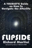 Flipside : A Tourist's Guide on How to Navigate the Afterlife