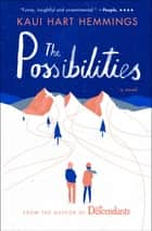 The Possibilities ebook by Kaui Hart Hemmings