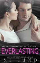 Everlasting ebook by S. E. Lund