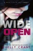 Wide Open ebook by Shelly Crane